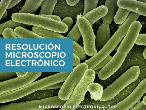 Resolución del microscopio electrónico